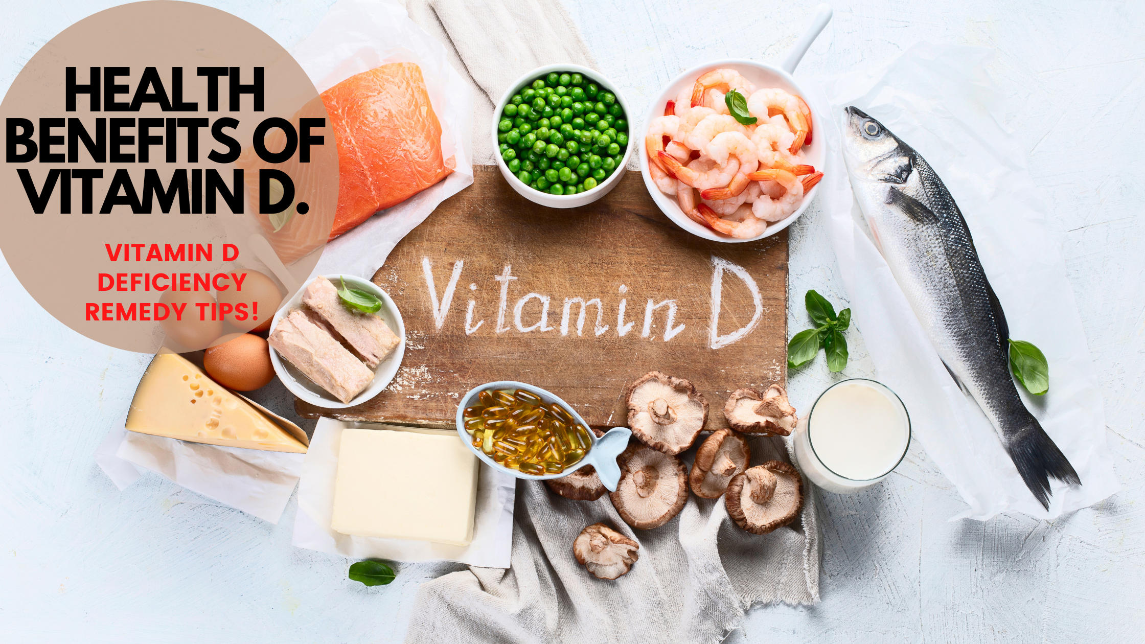 HEALTH BENEFITS OF VITAMIN D: Vitamin D deficiency remedy tips