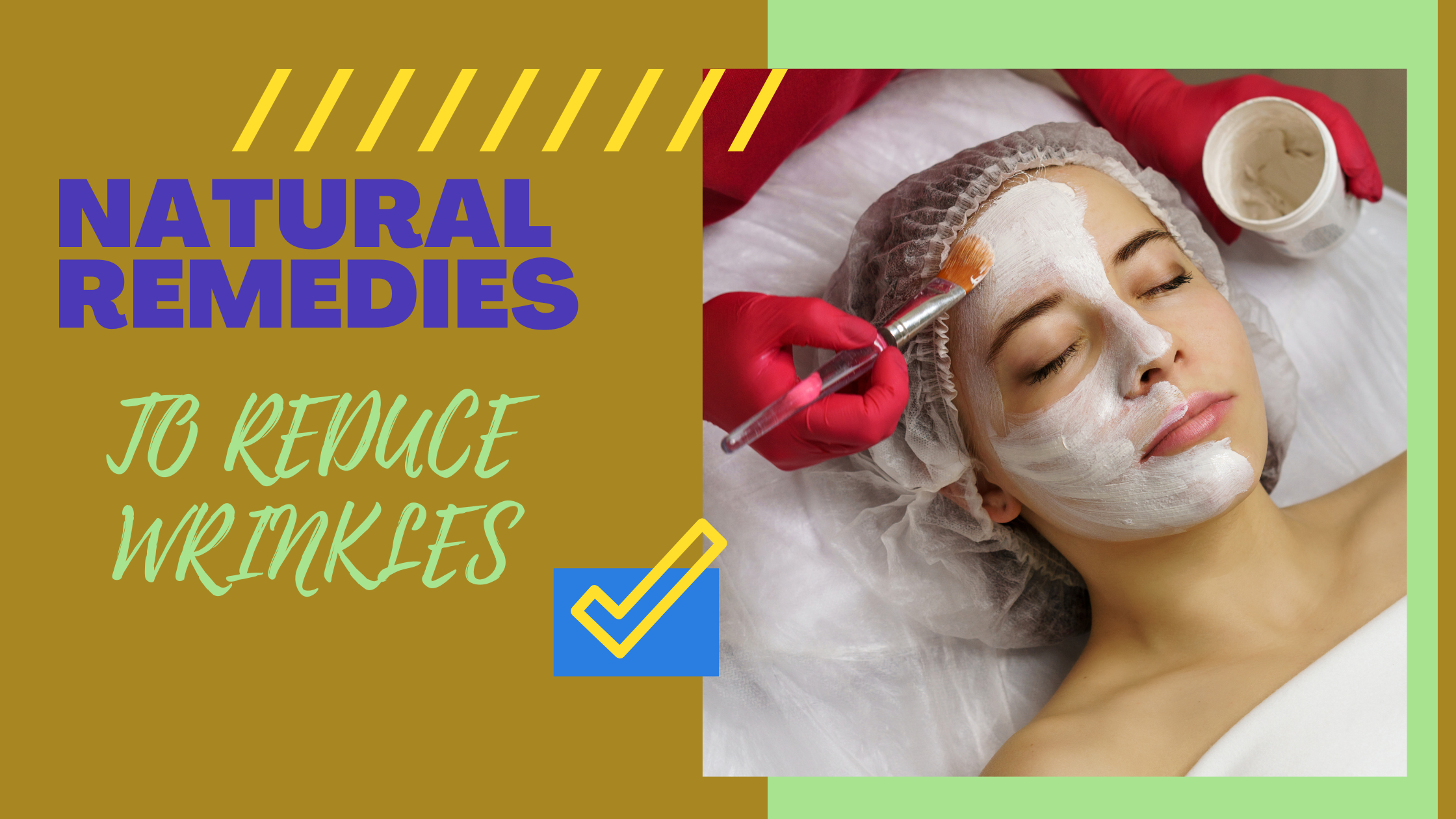 NATURAL REMEDIES TO REDUCE WRINKLES